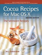 Cocoa Recipes for Mac OS X: The Vermont Recipes 1016888