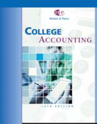 College Accounting, Chapters 1-10 9780324201482