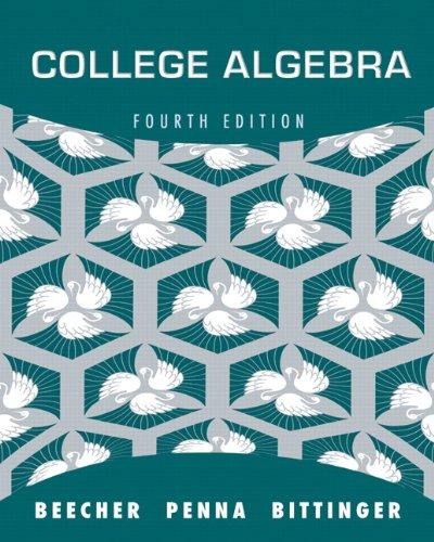 College Algebra - 4th Edition