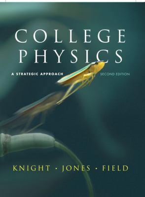 College Physics: A Strategic Approach 9780321595492
