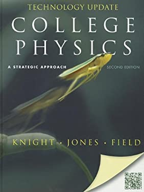 College Physics: A Strategic Approach Technology Update 9780321815408