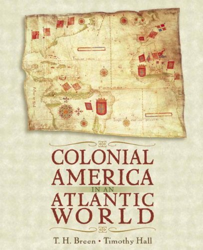 Colonial America in an Atlantic World 9780321061812
