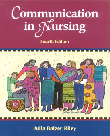 Communication in Nursing: Communicating Assertively and Responsibly in Nursing 9780323008723