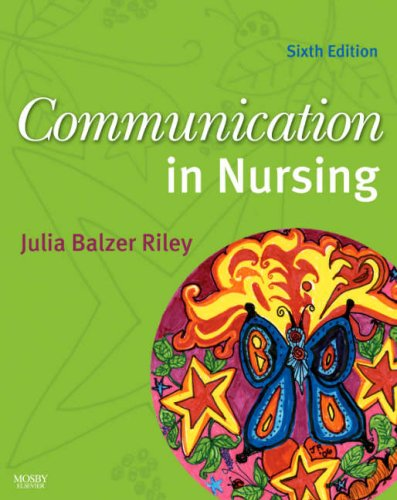 Communication in Nursing 9780323046763