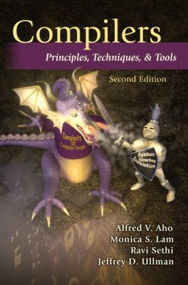 Compilers: Principles, Techniques, & Tools [With Access Code] 9780321547989