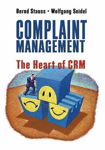 Complaint Management: The Heart of Crm 9780324202649