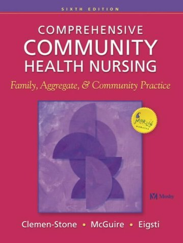 Comprehensive Community Health Nursing: Family, Aggregate and Community Practice 9780323013451