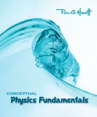 Conceptual Physics Fundamentals 9780321501363