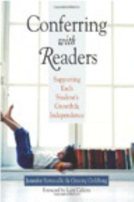 Conferring with Readers: Supporting Each Student's Growth and Independence 9780325011011
