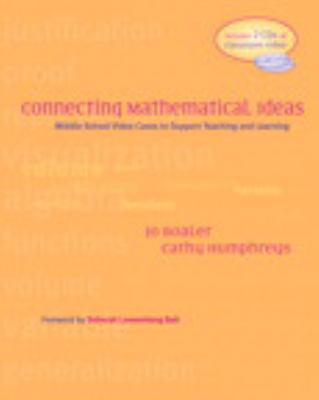 Connecting Mathematical Ideas: Middle School Video Cases to Support Teaching and Learning [With 2 CD-ROMs] 9780325006703