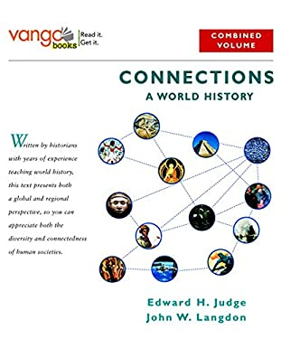 Connections: A World History: Combined Volume 9780321107824