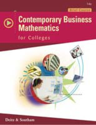 Contemporary Business Mathematics for Colleges, Brief Edition [With CDROM] 9780324318012
