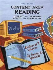 Content Area Reading: Literacy and Learning Across the Curriculum 994084