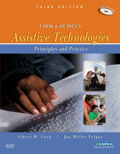 Cook and Hussey's Assistive Technologies: Principles and Practice 9780323039079