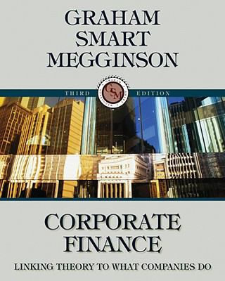 Corporate Finance: Linking Theory to What Companies Do [With Access Code] 9780324782912