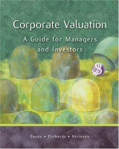 Corporate Valuation: A Guide for Managers and Investors 9780324274288