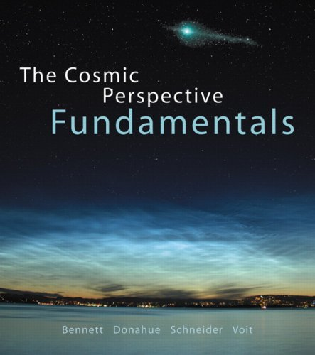 The Cosmic Perspective Fundamentals [With CDROM] 9780321566959