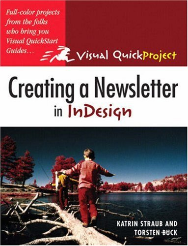 Creating a Newsletter in InDesign 9780321278920