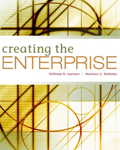 Creating the Enterprise [With Access Code] 9780324353631