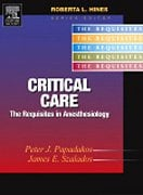 Critical Care: A Volume in the Requisites in Anesthesiology Series 9780323022620