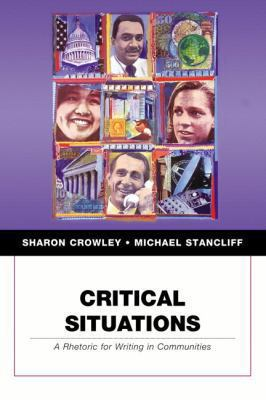 Critical Situations: A Rhetoric for Writing in Communities 9780321246530