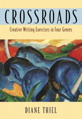 Crossroads: Creative Writing in Four Genres 9780321127617