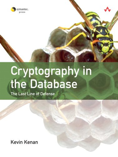 Cryptography in the Database: The Last Line of Defense 9780321320735