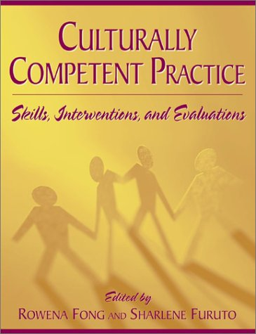 Culturally Competent Practice: Skills, Interventions, and Evaluations 9780321054883