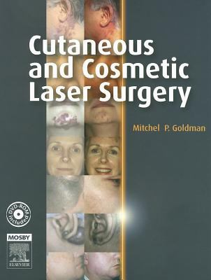 Cutaneous and Cosmetic Laser Surgery [With Dvdrom] 9780323033121