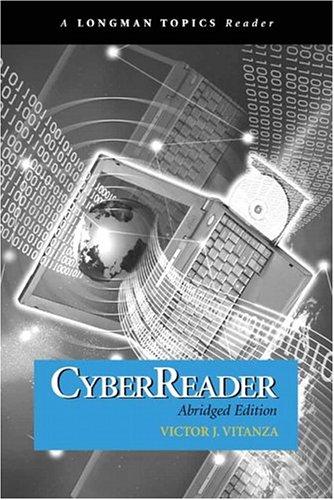 Cyberreader, Abridged Edition (a Longman Topics Reader) 9780321272492
