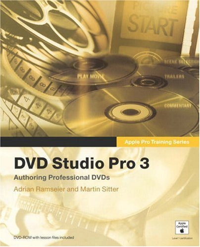 DVD Studio Pro 3 [With CDROM] 9780321256102