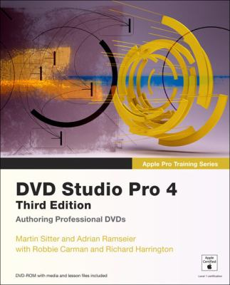 DVD Studio Pro 4 [With DVD ROM and Access Code] 9780321534095