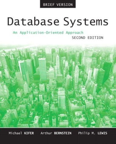 Database Systems: An Application-Oriented Approach, Introductory Version 9780321228383