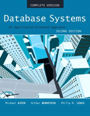 Database Systems: An Application-Oriented Approach 9780321268457
