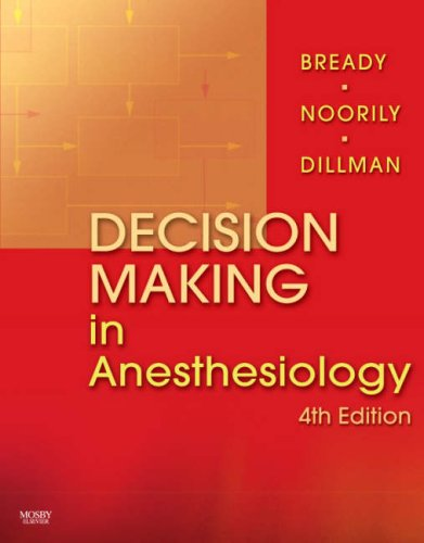Decision Making in Anesthesiology: An Algorithmic Approach 9780323039383