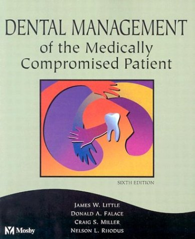 Dental Management of the Medically Compromised Patient 9780323011716