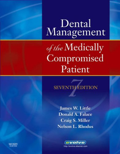Dental Management of the Medically Compromised Patient 9780323045353
