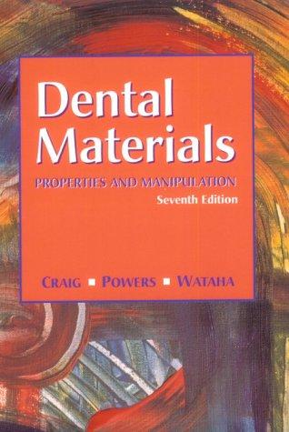 Dental Materials: Properties and Manipulation 9780323005128
