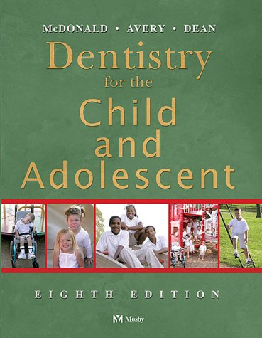 Dentistry for the Child and Adolescent 9780323024501