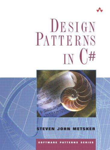 Design Patterns in C# 9780321126979