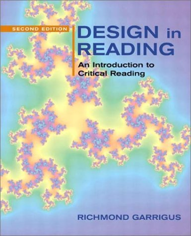Design in Reading: An Introduction to Critical Reading 9780321096302