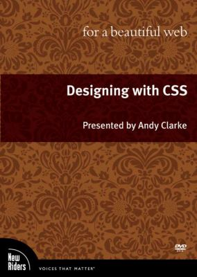 Designing with CSS for a Beautiful Web, DVD 9780321680136