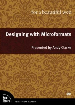 Designing with Microformats for a Beautiful Web, DVD 9780321680143