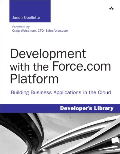 Development with the Force.com Platform: Building Business Applications in the Cloud 9780321647733
