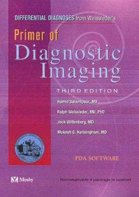 Differential Diagnoses from Weissleder's Primer of Diagnostic Imaging, CD-ROM PDA Software 9780323024174