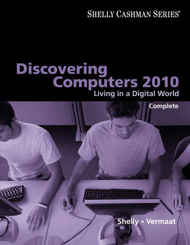 Discovering Computers 2010: Living in a Digital World, Complete 9780324786453