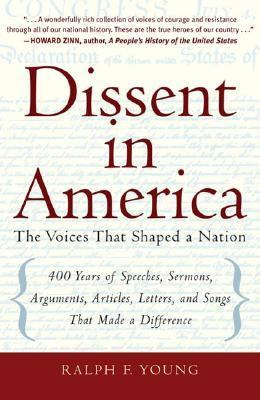 Dissent in America: Voices That Shaped a Nation 9780321442970