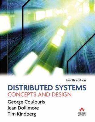 Distributed Systems: Concepts and Design 9780321263544