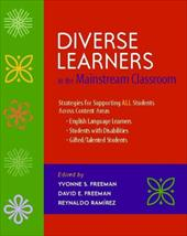 Diverse Learners in the Mainstream Classroom: Strategies for Supporting All Students Across Content Areas--English Language Learne 1025791