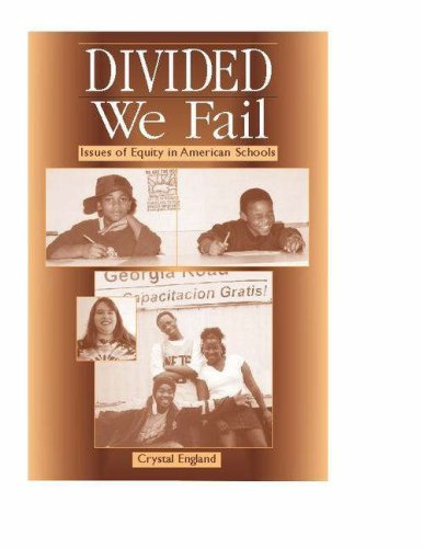 Divided We Fail: Issues of Equity in American Schools 9780325007236